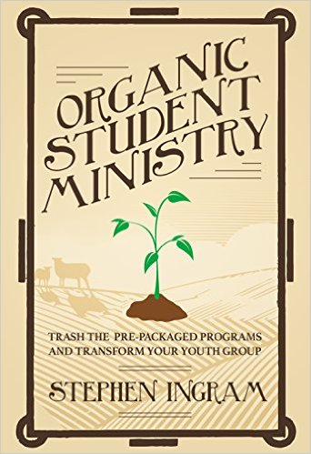 Book Review: Organic Student Ministry